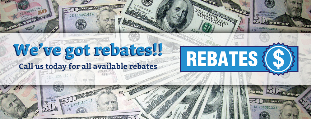 Call today for Heating and Air Conditioning Rebates